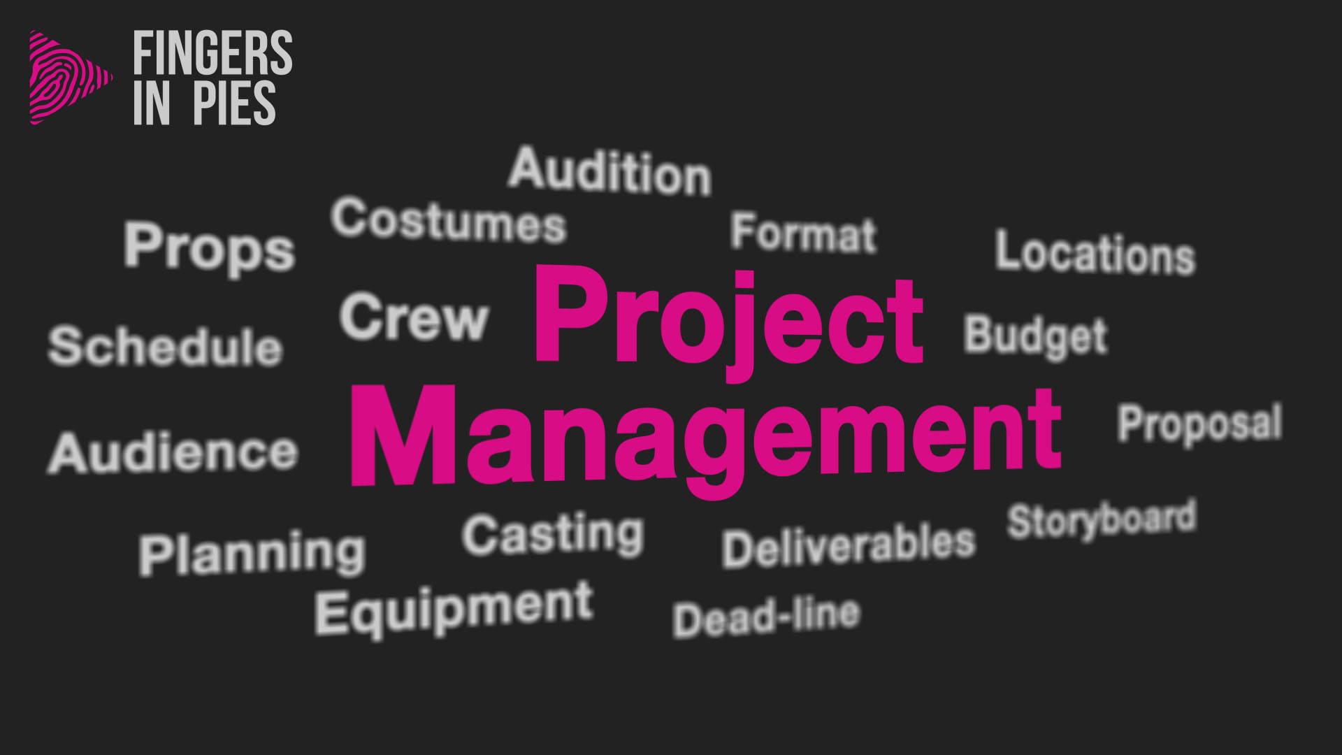 Project Management and Pre-Production